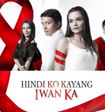 Hindi Ko Kayang Iwan Ka September 3, 2018 Pinoy TV Channel