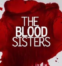 The Blood Sisters August 20, 2018 Pinoyflix