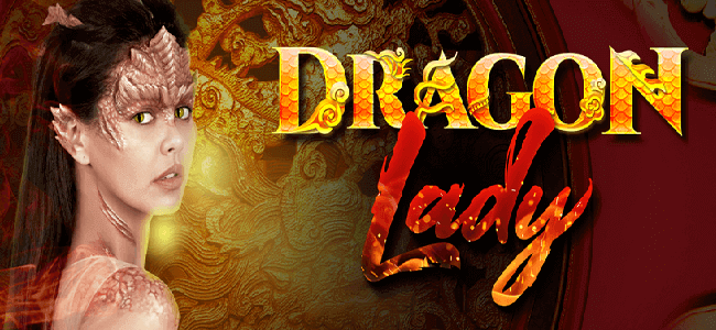 Dragon Lady June 22, 2019