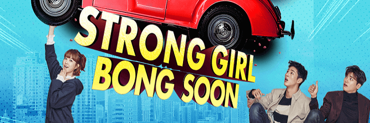 Strong Girl Bong Soon May 22, 2020 Pinoy Tambayan